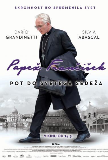 Papež Frančišek: Pot do svetega sedeža - poster