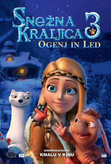 Snežna kraljica 3: Ogenj in led (sinhronizirano) - poster